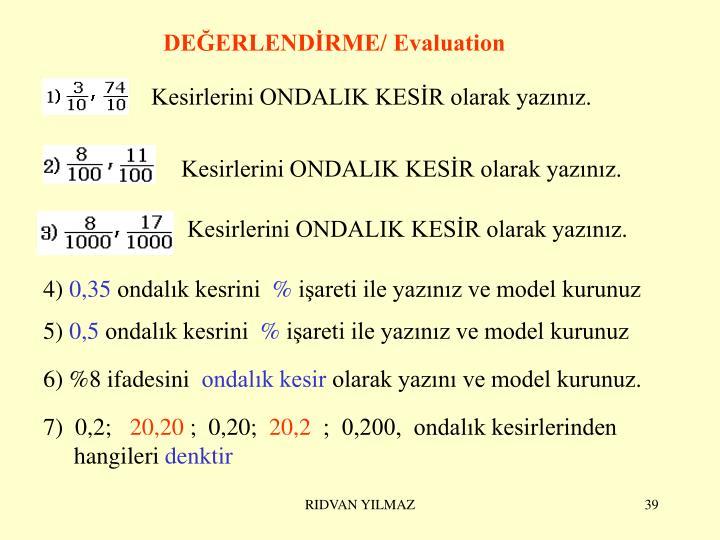 DEĞERLENDİRME/ Evaluation