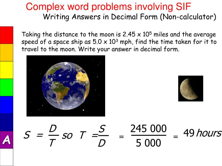 Complex word problems involving SIF