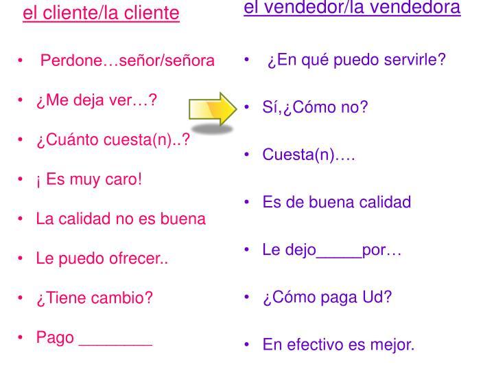 el cliente/la cliente