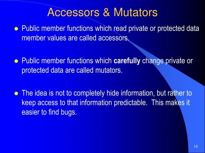Accessors & Mutators