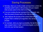 saving processes