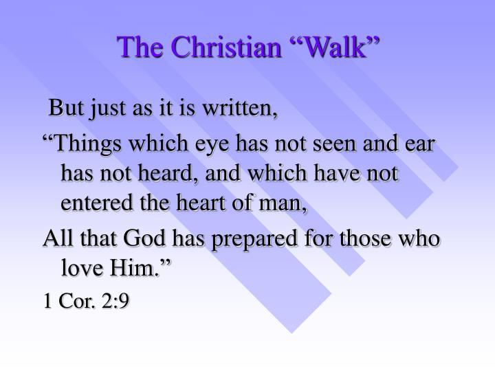 "The Christian ""Walk"""