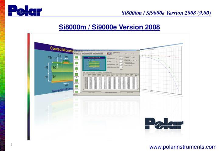 Si8000m / Si9000e Version 2008