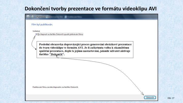 Dokončení tvorby prezentace ve formátu videoklipu AVI