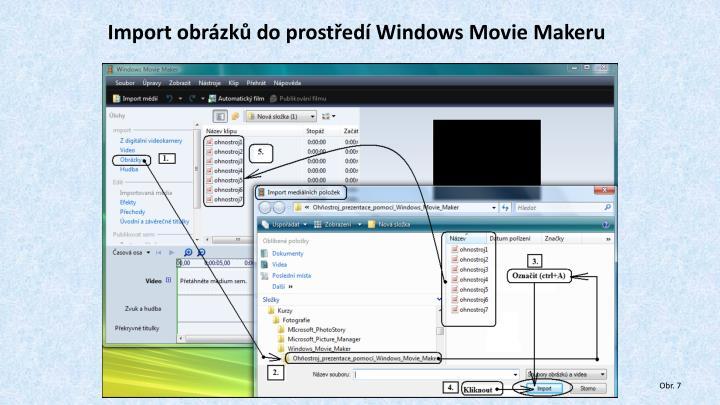 Import obrázků do prostředí Windows