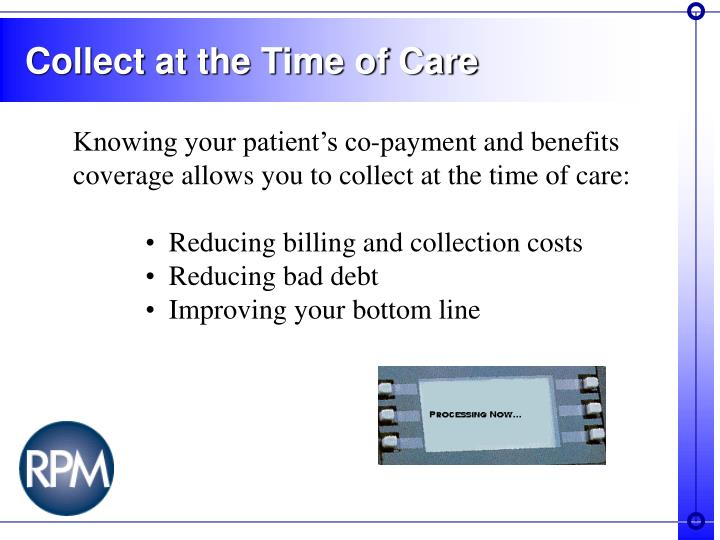 Collect at the Time of Care