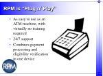 rpm is plug n play