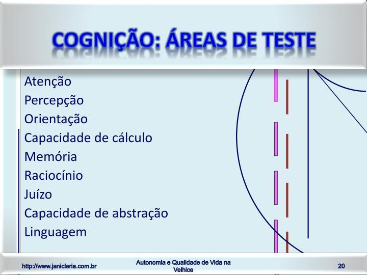 Cognição: áreas de teste