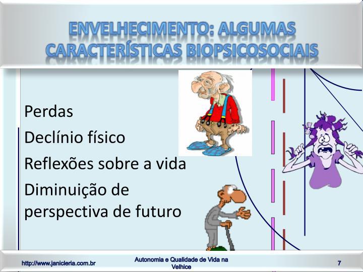 ENVELHECIMENTO: ALGUMAS CARACTERÍSTICAS BIOPSICOSOCIAIS