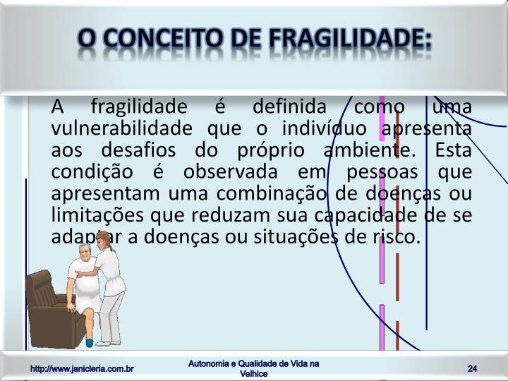 O conceito de fragilidade