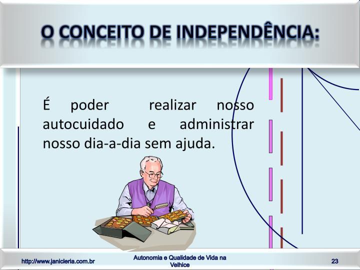 O conceito de independência: