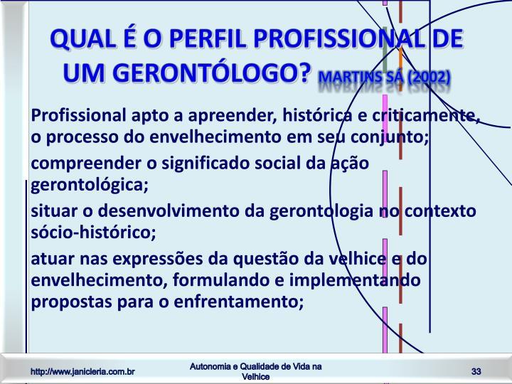 Qual é o perfil profissional de um gerontólogo?