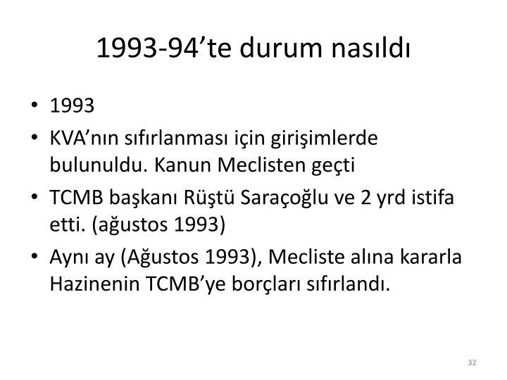 1993-94'te durum nasıldı