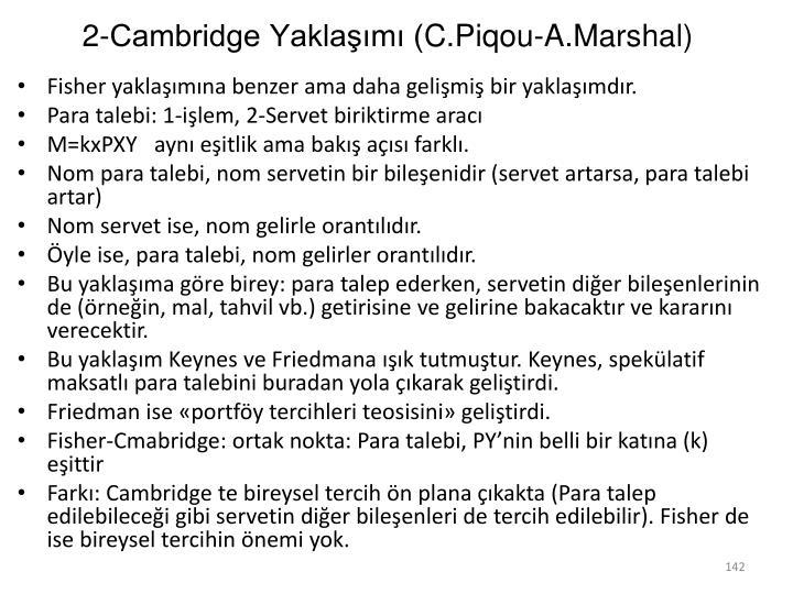 2-Cambridge Yaklaşımı (