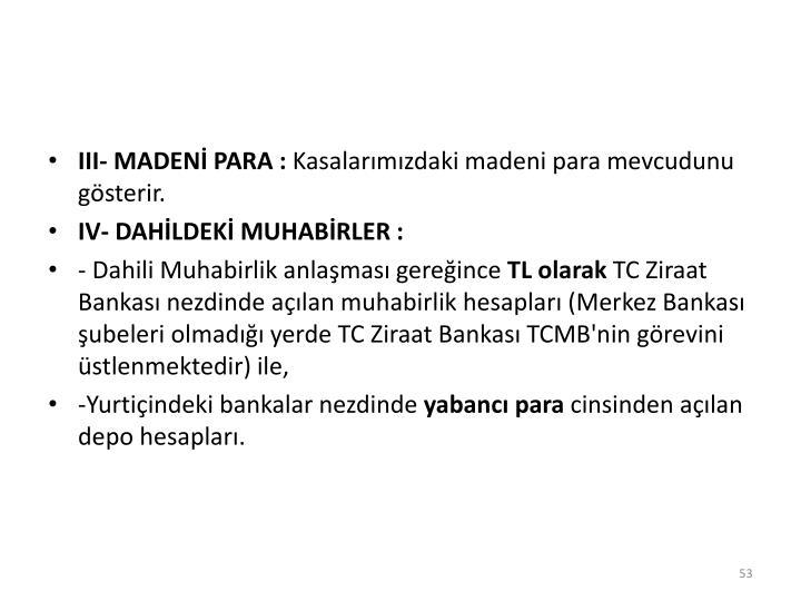 III- MADENİ PARA :