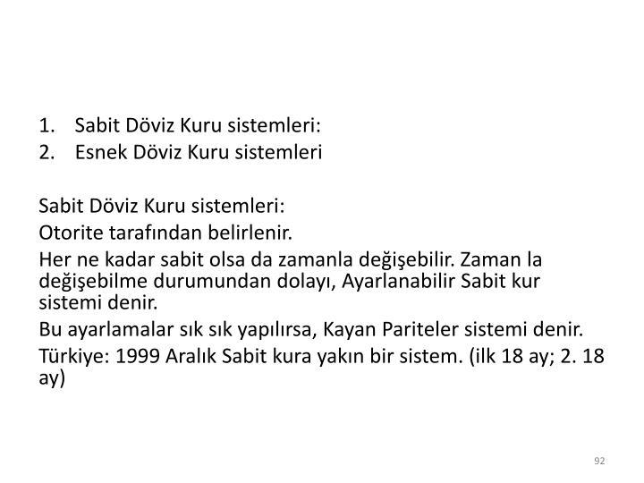 Sabit Döviz Kuru sistemleri: