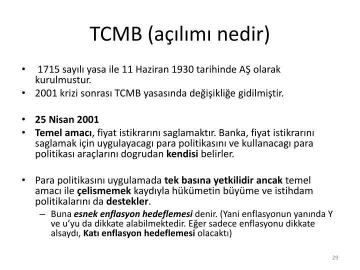TCMB (açılımı nedir)