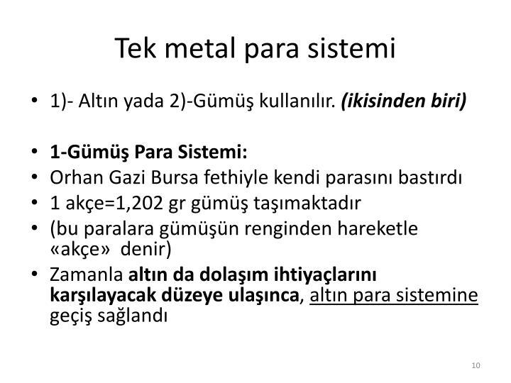 Tek metal para sistemi