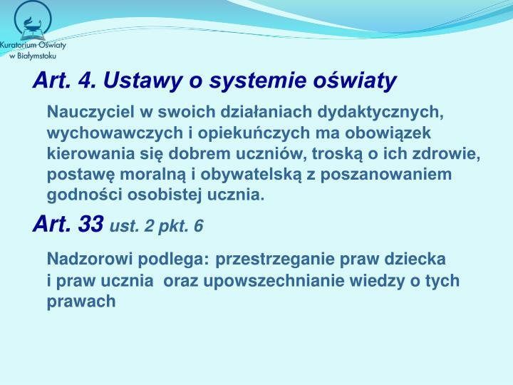Art.4.Ustawy o systemie oświaty