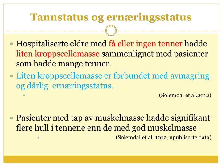 Tannstatus og ernæringsstatus