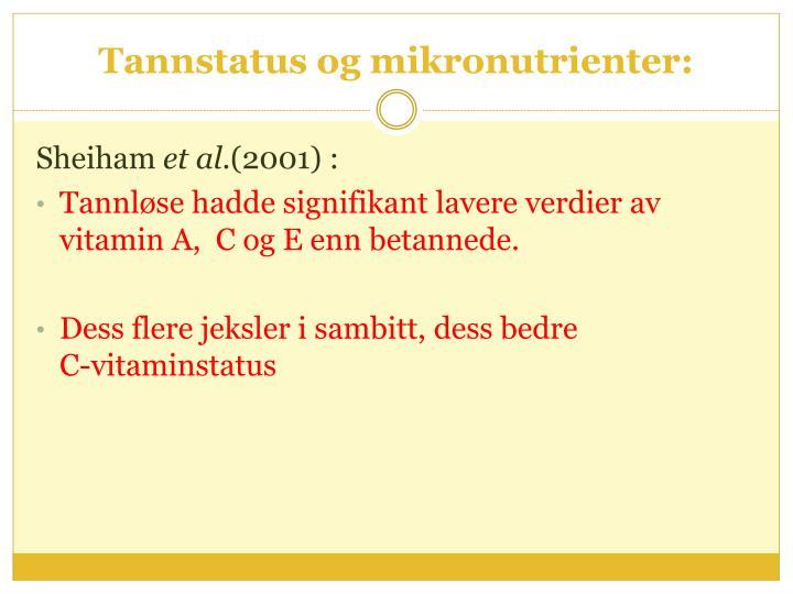 Tannstatus og