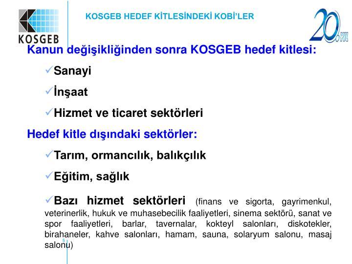KOSGEB HEDEF KİTLESİNDEKİ KOBİ'LER