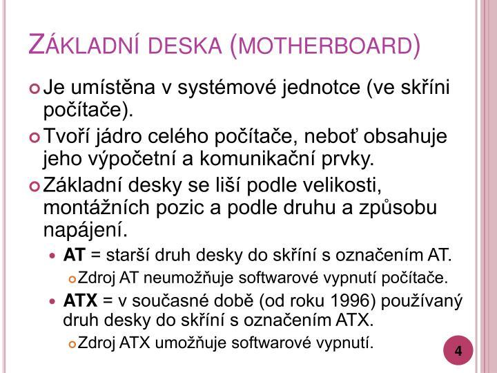 Základní deska (motherboard)