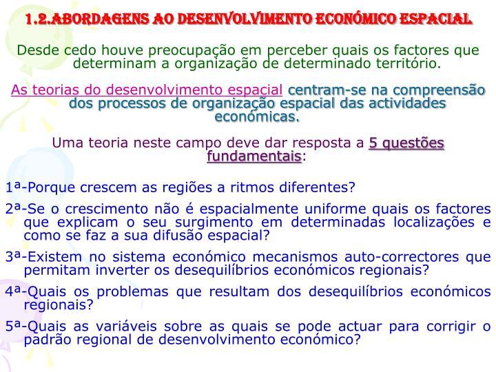 1.2.Abordagens ao Desenvolvimento económico espacial