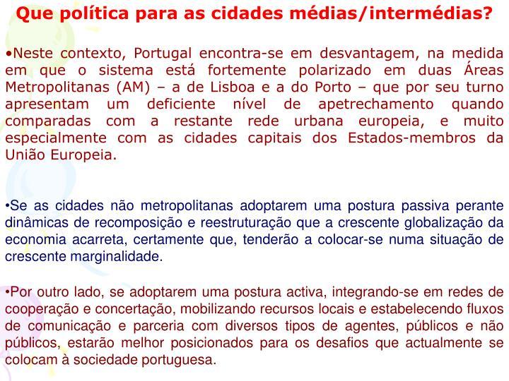 Que política para as cidades médias/intermédias?
