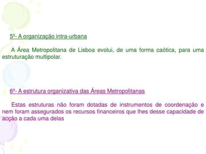 5º- A organização intra-urbana