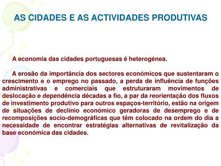 AS CIDADES E AS ACTIVIDADES PRODUTIVAS