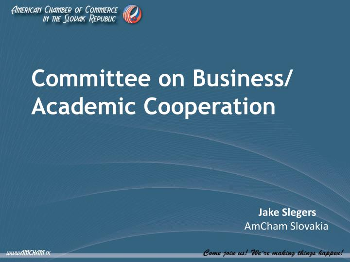 Committee on Business/ Academic Cooperation