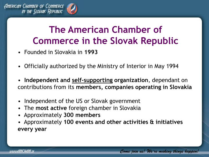 The American Chamber of Commerce in the Slovak Republic