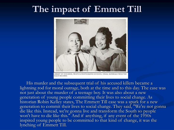 The impact of emmet tills murder in the pursuit of justice
