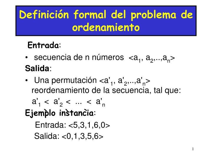 Definición formal del problema de ordenamiento