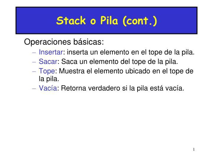 Stack o Pila (cont.)