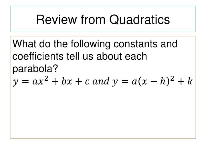 Review from quadratics