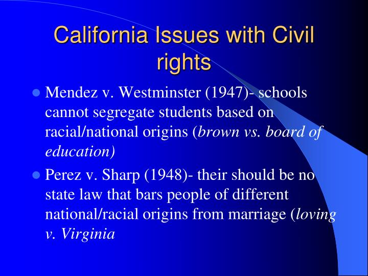 California Issues with Civil rights