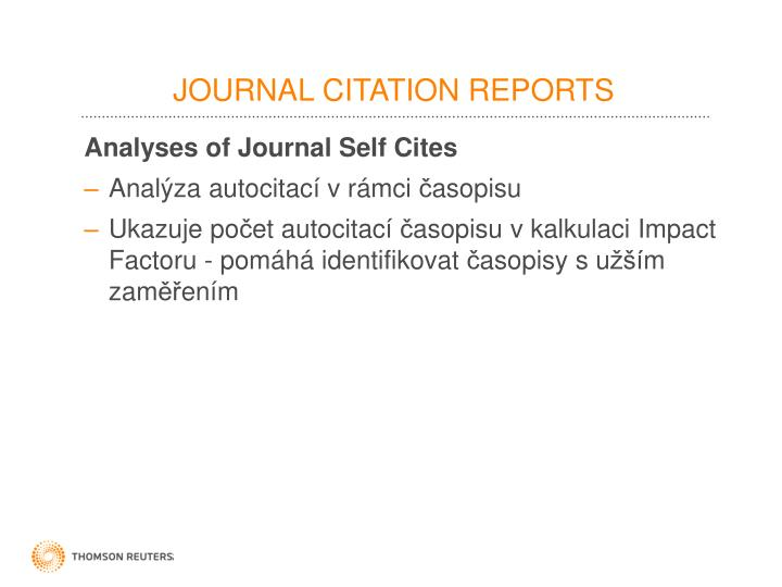 Analyses of Journal Self Cites