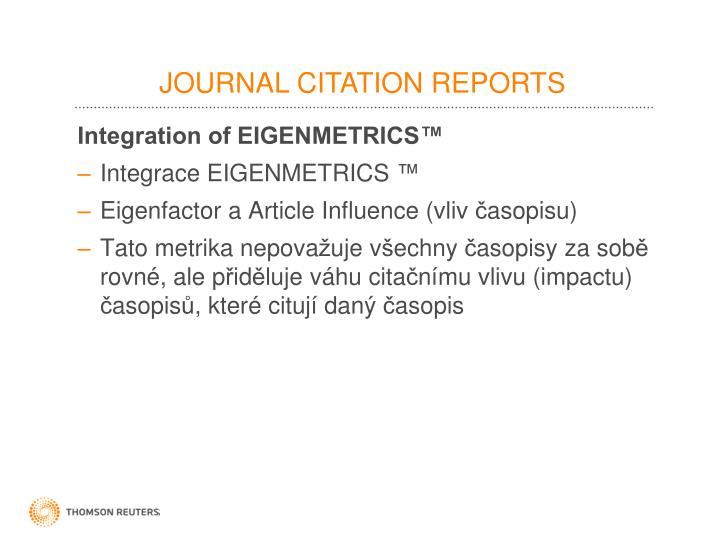 Integration of EIGENMETRICS™
