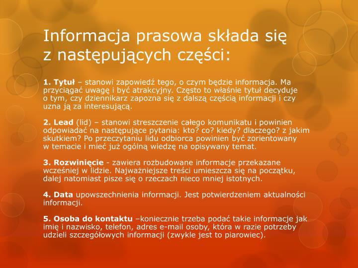 Informacja prasowa składa się