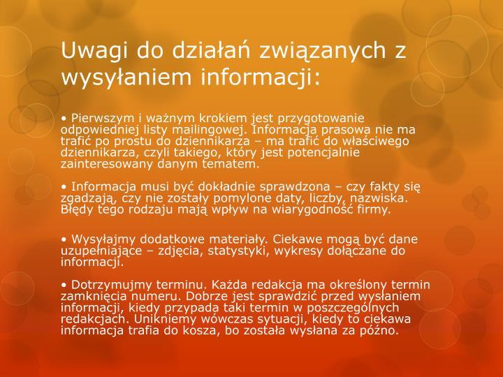 Uwagi do działań związanych z wysyłaniem informacji: