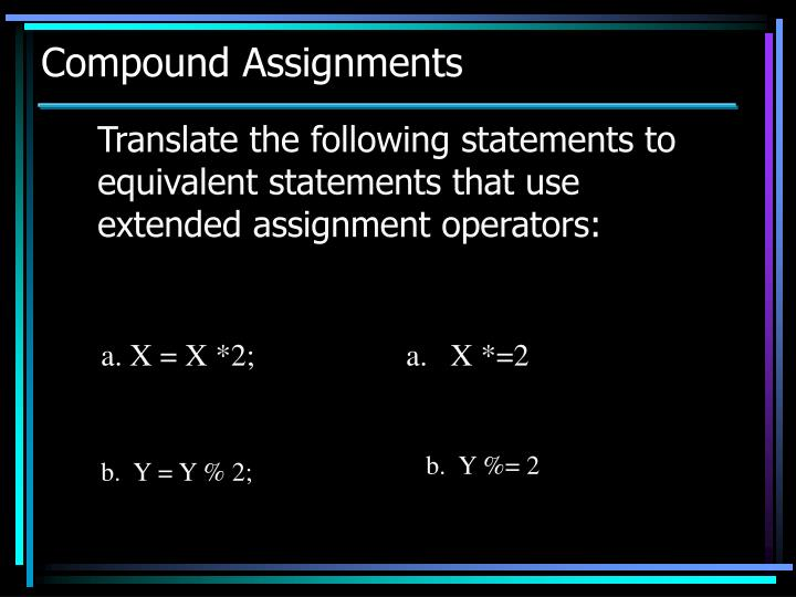 Compound Assignments