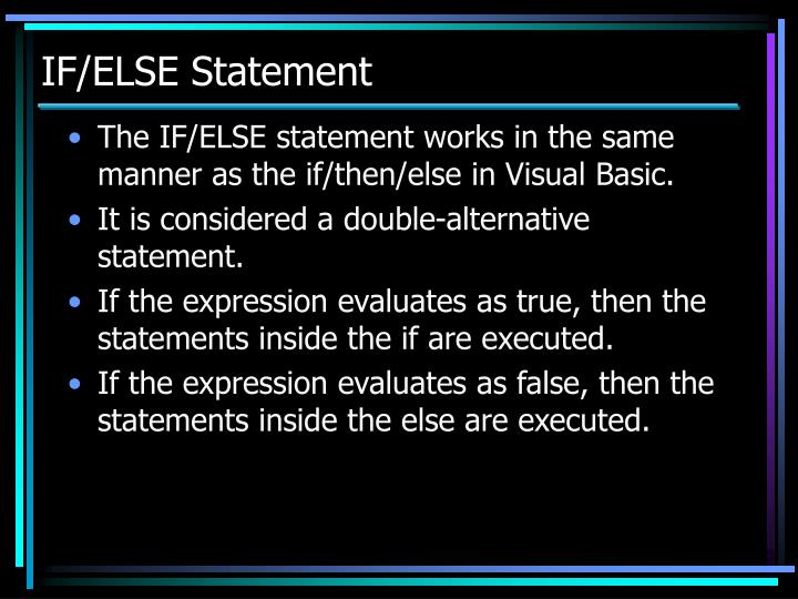 IF/ELSE Statement