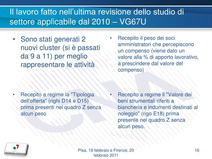Il lavoro fatto nell'ultima revisione dello studio di settore applicabile dal 2010 – VG67U