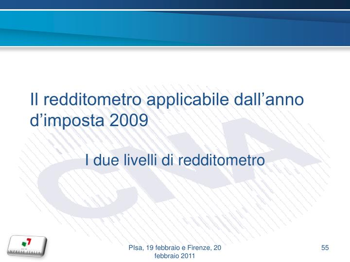 Il redditometro applicabile dall'anno d'imposta 2009