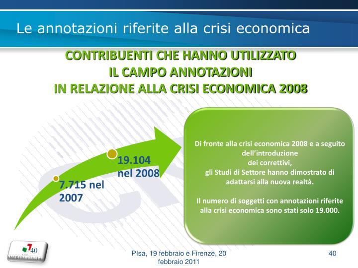 Di fronte alla crisi economica 2008 e a seguito dell'introduzione