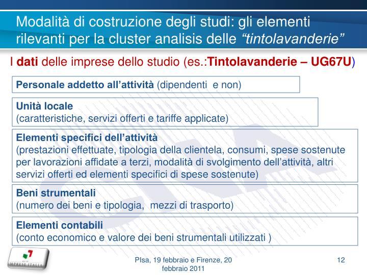 Modalità di costruzione degli studi: gli elementi rilevanti per la cluster analisis delle