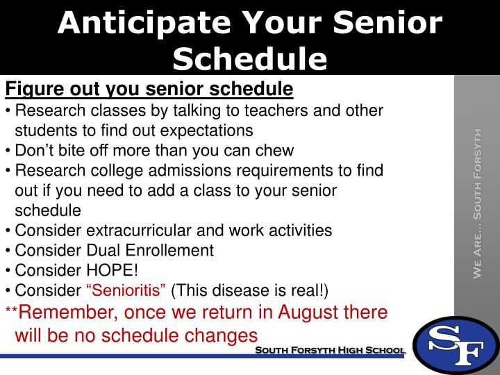 Anticipate Your Senior Schedule