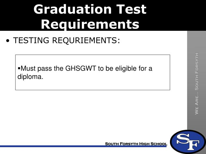 Graduation Test Requirements
